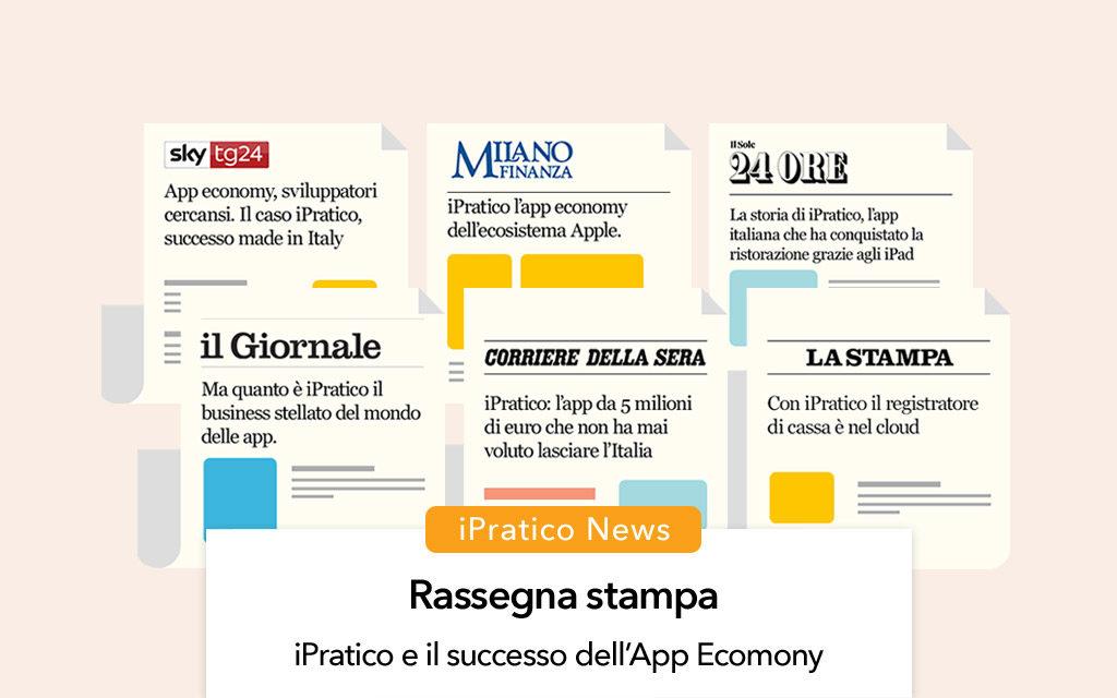 iPratico e App Economy: cosa dicono di noi le testate italiane
