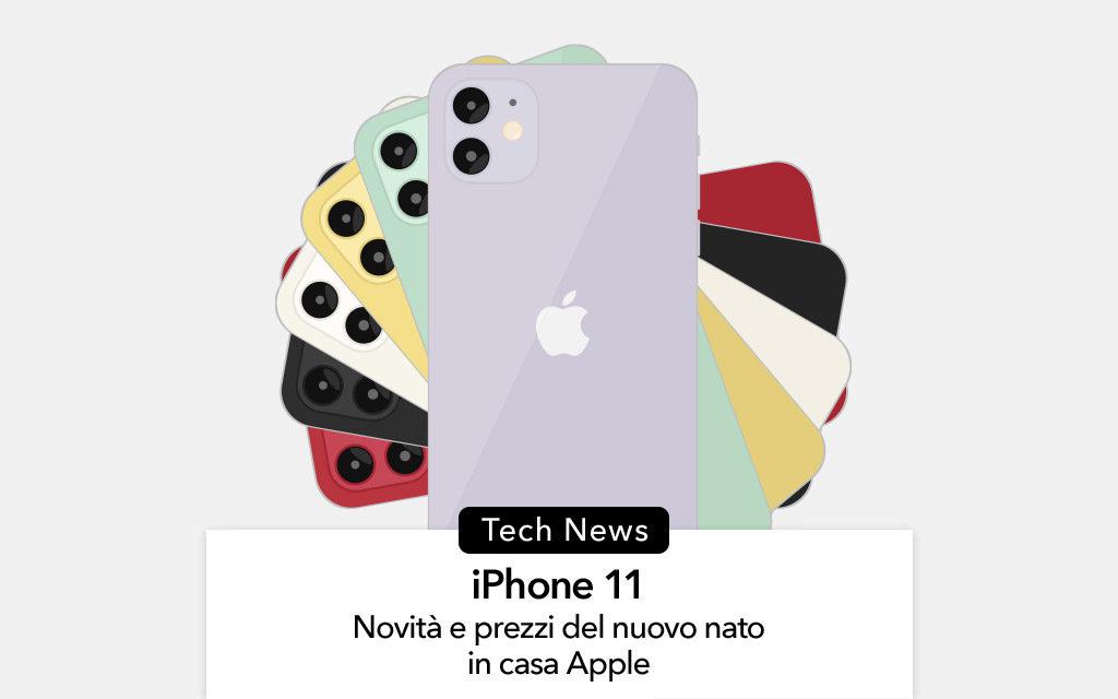iPhone 11 e iPhone 11 Pro: tutte le novità sui nuovi arrivati in casa Apple
