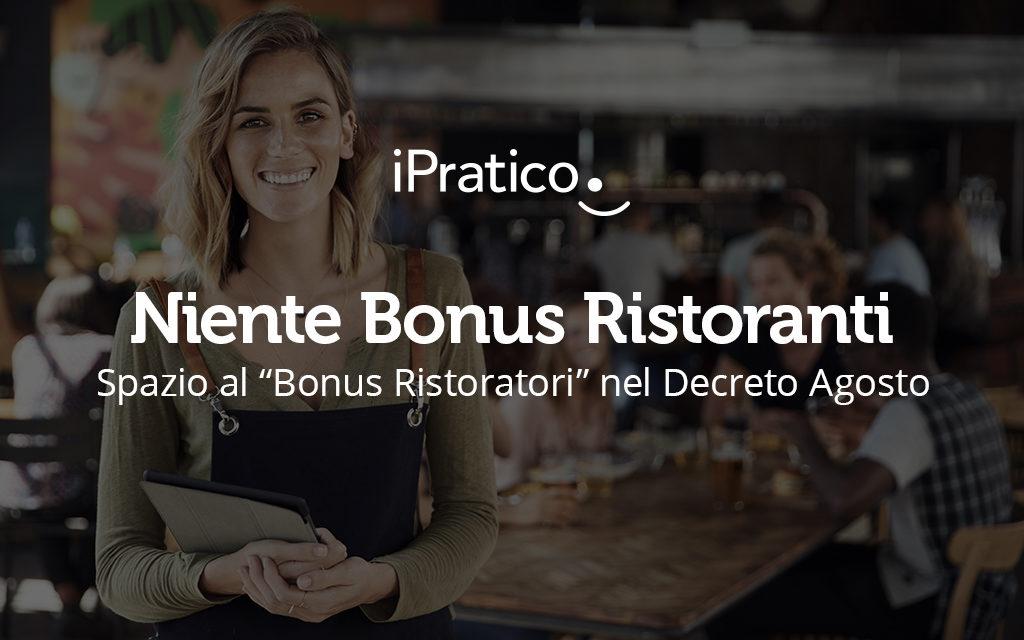 """Niente bonus ristoranti, ma spazio al """"Bonus Ristoratori"""": ecco quello che c'è da sapere"""