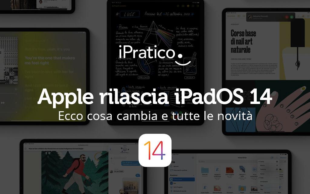iPadOS 14: ecco le novità del nuovo sistema operativo Apple per iPad